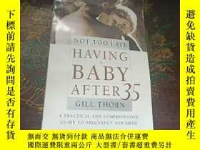 二手書博民逛書店Not罕見Too Late: Having a Baby Aft