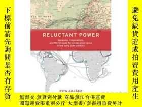 二手書博民逛書店Reluctant罕見Power: Networks, Corp