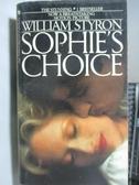 【書寶二手書T4/原文小說_OST】Sophie s Choice_William Styron