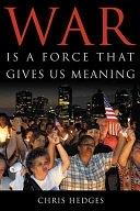 二手書博民逛書店 《War Is A Force That Gives Us Meaning》 R2Y ISBN:1586480499│PublicAffairs