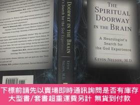 二手書博民逛書店The罕見Spiritual Doorway in the Brain A Neurologist s Searc