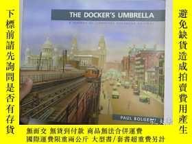 二手書博民逛書店THE罕見DOCKER S UMBRELLA A HISTORY