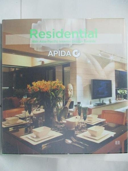 【書寶二手書T3/設計_DN7】Residential-16th Asia-Pacific Interior Design Awards