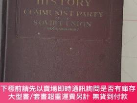 二手書博民逛書店HISTORY罕見OF THE COMMUNIST PARTY OF THE SOVIET UNION(蘇共歷史,