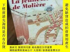 二手書博民逛書店Jeunesse罕見de Molière (莫里哀青年【法文原版