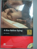 【書寶二手書T7/原文小說_LDB】Macmillan(Intermediate): A Kiss Before Dyi