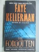 【書寶二手書T9/原文小說_MIN】The Forgotten_Faye Kellerman