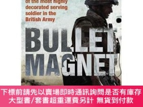二手書博民逛書店罕見BulletMagnet:Britain sMostDecoratedFrontlineSoldier.Mic