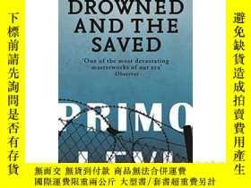 二手書博民逛書店被淹沒和被拯救的罕見Drowned And The Saved