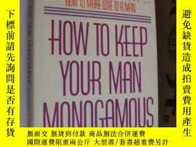 二手書博民逛書店How罕見to Keep Your Man Monogamous