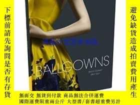 二手書博民逛書店Ballgowns:罕見British Glamour Sinc
