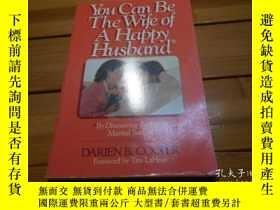 二手書博民逛書店YOU罕見CAN BE THE WIFE OF A HAPPY