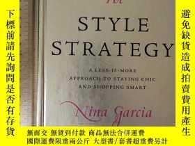 二手書博民逛書店The罕見style strategy a less is more approach to styling ch