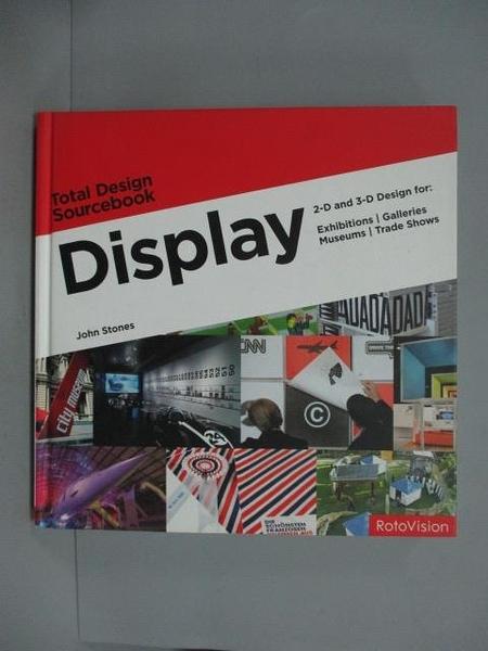 【書寶二手書T3/設計_ZDA】Display: 2-d and 3-d Design for Exhibitions_