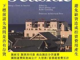 二手書博民逛書店Seaside:罕見Making a Town in Ameri