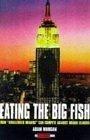 二手書博民逛書店《Eating the big fish : how chall