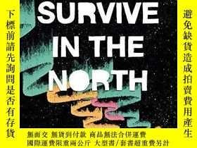 二手書博民逛書店How罕見To Survive In The NorthY255562 Luke Healy Nobrow P
