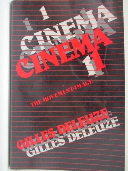 【書寶二手書T6/文學_CHI】Cinema 1: Movement-Image_Deleuze, Gilles