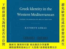 二手書博民逛書店【包罕見】Greek Identity In The Weste