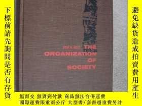 二手書博民逛書店The罕見organization of society 《社會