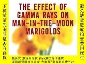 二手書博民逛書店The罕見Effect Of Gamma Rays On Man-in-the-moon MarigoldsY