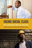 二手書博民逛書店《Facing Social Class: How Societal Rank Influences Interaction》 R2Y ISBN:9780871544797