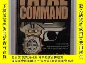 二手書博民逛書店英文原版《罕見Fatal Command 》Joseph D.