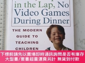 二手書博民逛書店Elbows罕見Off the Table, Napkin in the Lap, No Video Games