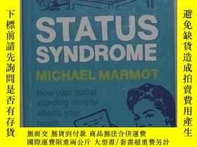 二手書博民逛書店英文原版罕見《 Status Syndrome 》 Michae