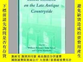 二手書博民逛書店Recent罕見Research on the Late Antique CountrysideY405706