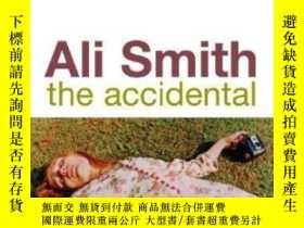 二手書博民逛書店The罕見Accidental-意外Y436638 Ali Smith Penguin Uk, 2006 IS