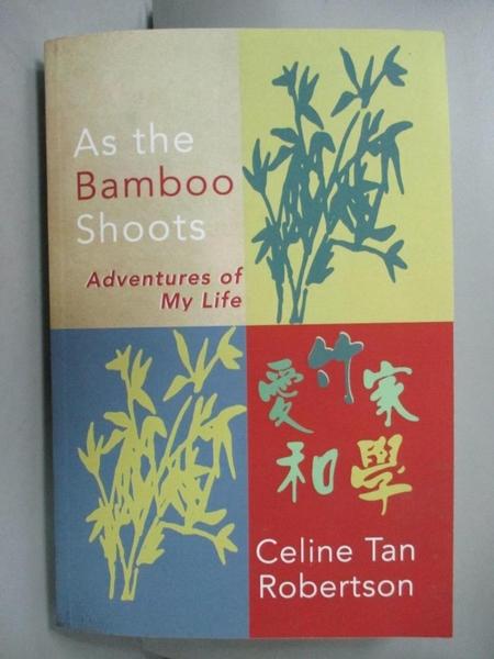 【書寶二手書T1/餐飲_WGG】As the Bamboo Shoots_Celine Tan Robertson