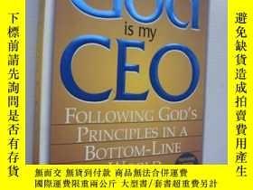 二手書博民逛書店God罕見is my CEO:Following God s P