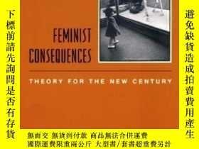 二手書博民逛書店Feminist罕見Consequences-女權主義後果Y436638 Elisabeth Bronfen.