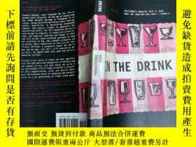 二手書博民逛書店In罕見the Drink 在飲料裏Y7957 Christen