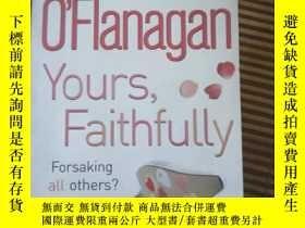 二手書博民逛書店Sheila罕見O Flanagan Your s FaithfullyY25624 headline rev