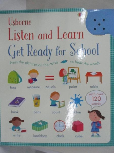 【書寶二手書T7/動植物_KE7】Listen and Learn Get Ready for School_Holly Bathie,Marta Cabrol (ILT)