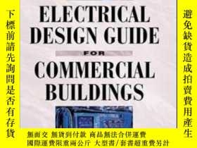二手書博民逛書店Electrical罕見Design Guide For Commercial BuildingsY30775