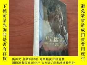 二手書博民逛書店Nazarbayev罕見and the making of Kazakhstan(英文精裝原版)Y23625