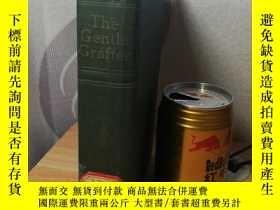 二手書博民逛書店THE罕見GENTLE GRAFTER 1919年 插圖版版 書