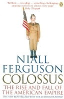 二手書博民逛書店 《Colossus: The Rise and Fall of the American Empire》 R2Y ISBN:9780141017006