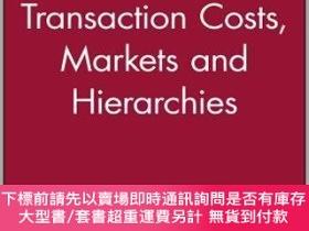 二手書博民逛書店預訂Transaction罕見Costs, Markets And HierarchiesY492923 Ch