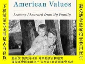 二手書博民逛書店American罕見Values: Lessons I Learned From My FamilyY3646