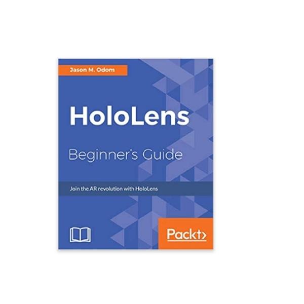 [2美國直購] 暢銷書籍 HoloLens Beginner's Guide: Join the AR revolution with HoloLens