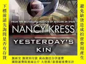 二手書博民逛書店Yesterday s罕見KinY255562 Nancy Kress Tachyon Publication