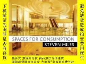 二手書博民逛書店Spaces罕見For ConsumptionY256260 Steven Miles Sage Public
