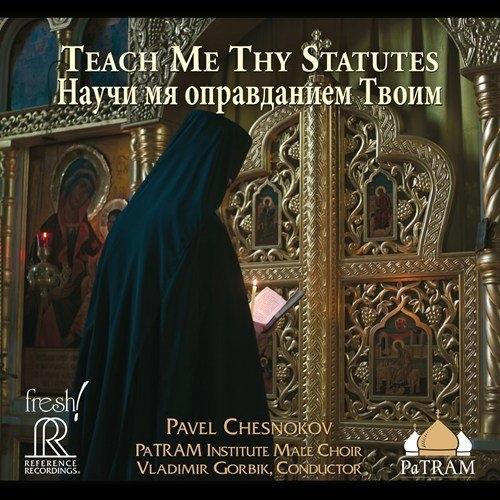 【停看聽音響唱片】【SACD】Pavel Chesnokov:Teach Me Thy Statutes