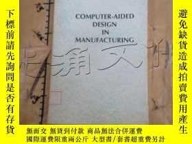 二手書博民逛書店Computer罕見Aided Design in Manufa