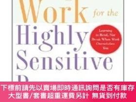 二手書博民逛書店Making罕見Work Work for the Highly Sensitive PersonY45464