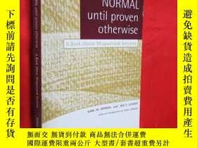 二手書博民逛書店Everything罕見Is Normal Until Prov